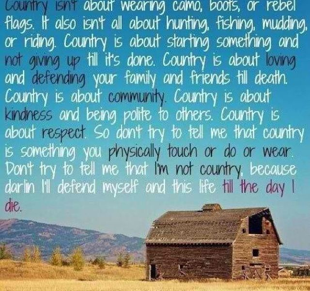 What Country Really Is Scripture Quotes Pinterest Best Country Life Quotes And Sayings