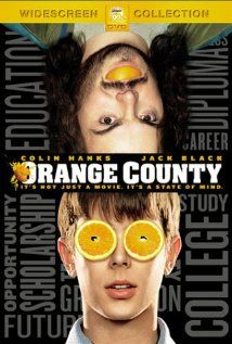 Orange County. Funny film with   Jack Black, Colin Hanks.   What it takes to get into college...