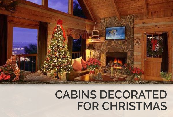 Beautifully decorated Christmas cabins in Gatlinburg, Pigeon Forge and Sevierville, Tennessee.