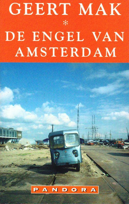 De engel van Amsterdam, Geert Mak
