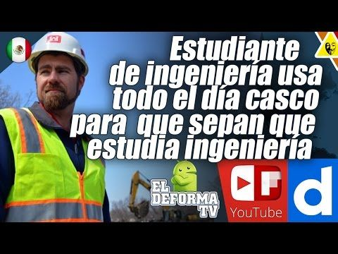 53 Estudiante de ingeniería usa todo el día casco para que sepan que est...