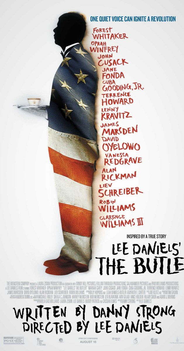 """Lee Daniels' The Butler,"" (2013). As Cecil Gaines serves eight presidents during his tenure as a butler at the White House, the civil rights movement, Vietnam, and other major events are viewed through his eyes. I loved this movie. Forest Whitaker was great as the butler. Why the heck does Lee Daniels have to have his name in the title? Not classy."