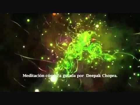 ▶ MEDITACIÓN CÓSMICA GUIADA POR DEEPAK CHOPRA. - YouTube