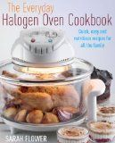 Halogen Oven Recipes, Hints and Tips, Reviews   Cooking With Your Halogen Oven