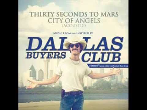 30 Seconds To Mars - City Of Angels Acoustic (Dallas Buyers Club Soundtr...