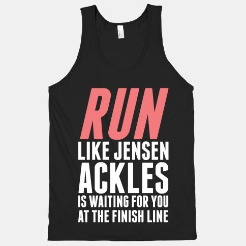 Run Like Jensen Ackles is waiting for you at the finish line.