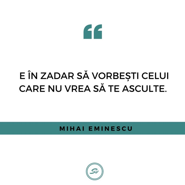 """""""E în zadar să vorbești celui care nu vrea să te asculte."""" - Mihai Eminescu  #mihaieminescu"""