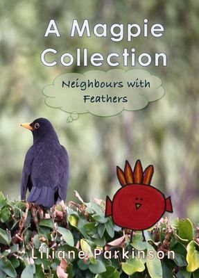 A+Magpie+Collection:+Neighbours+with+Feathers