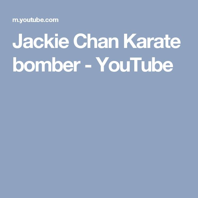 Jackie Chan Karate bomber - YouTube