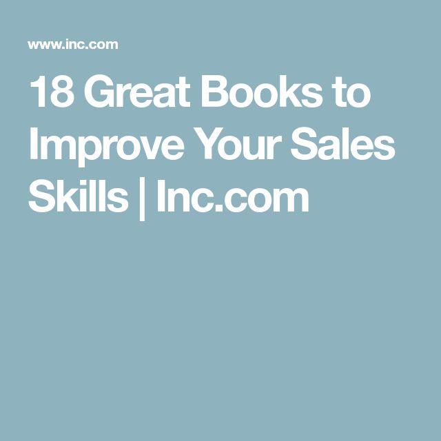 18 Great Books to Improve Your Sales Skills | Inc.com