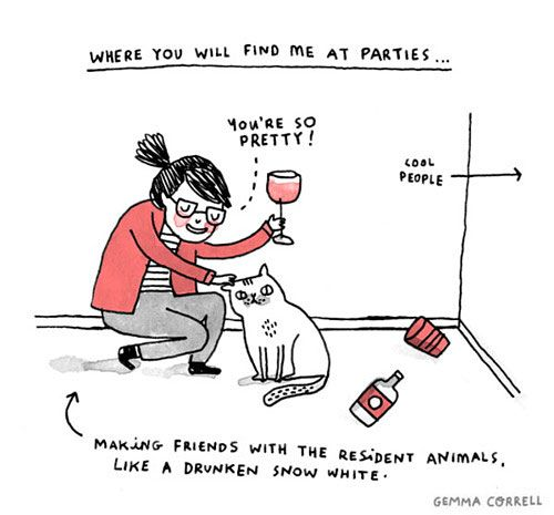Like a tipsy Snow White at parties, I'd rather hang out with pets.