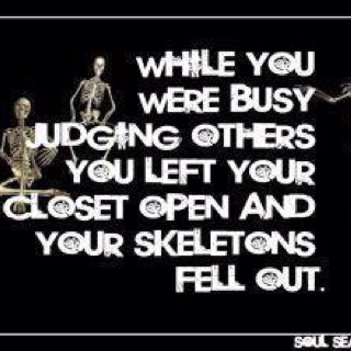 : Inspiration, Life, Quotes, Judges, Skeletons, Truths, Funny Stuff, So True, Living