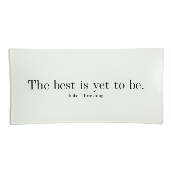 """""""The best is yet to be"""" Ben's Garden Decoupage Glass Tray - $65.00 : Unusual Gifts & Unique Gift Ideas at the Blue Horse Boutique"""