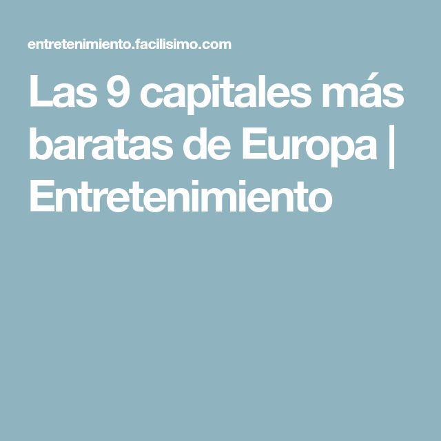 Las 9 capitales más baratas de Europa | Entretenimiento