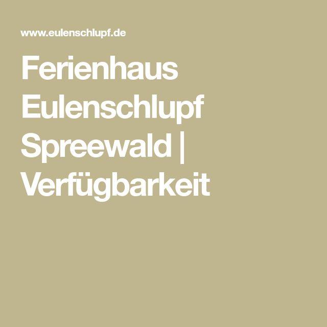 Ferienhaus Eulenschlupf Spreewald | Verfügbarkeit