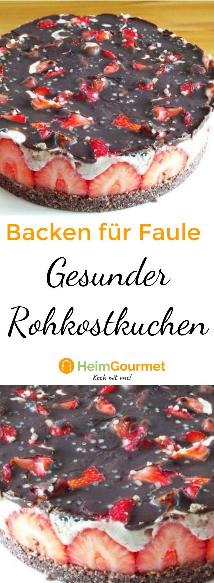 ROHKOSTKUCHEN – Der gesunde Kuchen für Backfaule