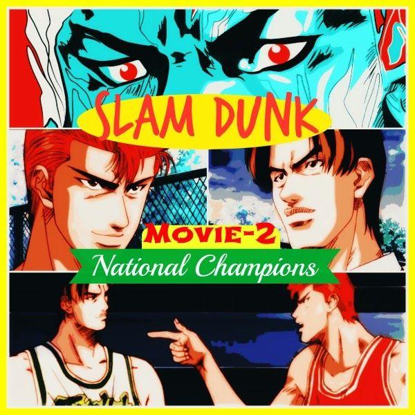 Slam Dunk Movie 2 - National Champions