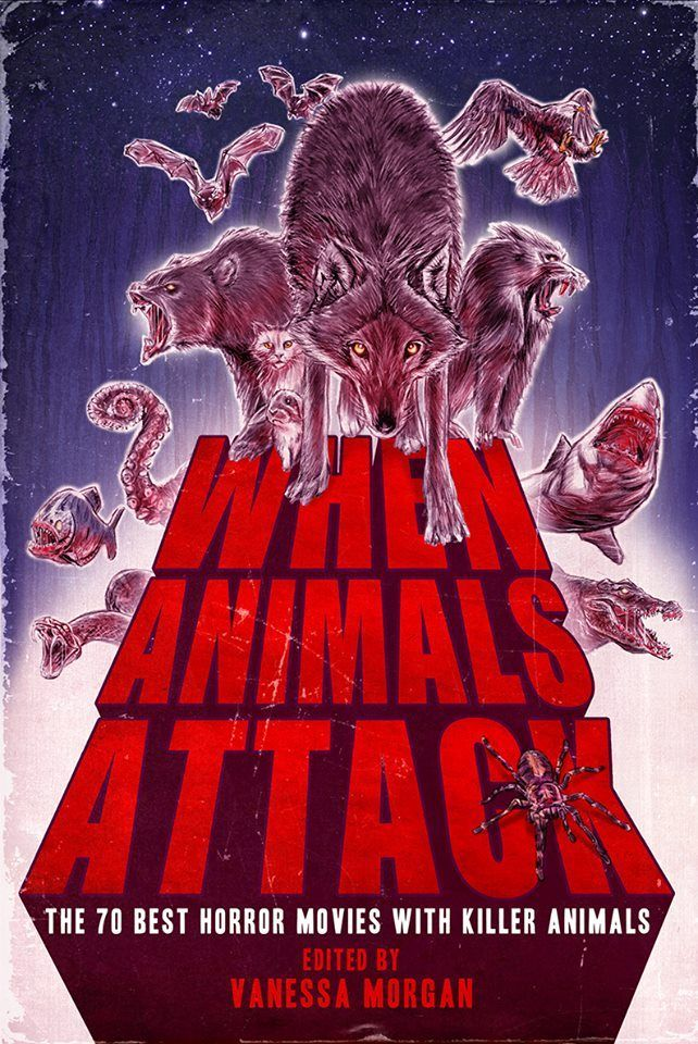 Shattered Ravings: Excursions into Sci-Fi, Fantasy, Horror, and Everything in Between reviews When Animals Attack: The 70 Best Horror Movies with Killer Animals. Click here to read the book review: http://matthewscottbaker.com/blog/2016/12/book-review-when-animals-attack-the-70-best-horror-movies-with-killer-animals/ (sci-fi, fantasy, horror, book review, excursions, Shattered Ravings, killer animals, best horror movies)