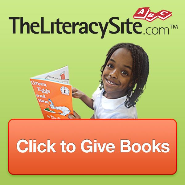 Click To Give @ The Literacy Site - Donates money to buy books for children in impoverished countries with every click to their banner!