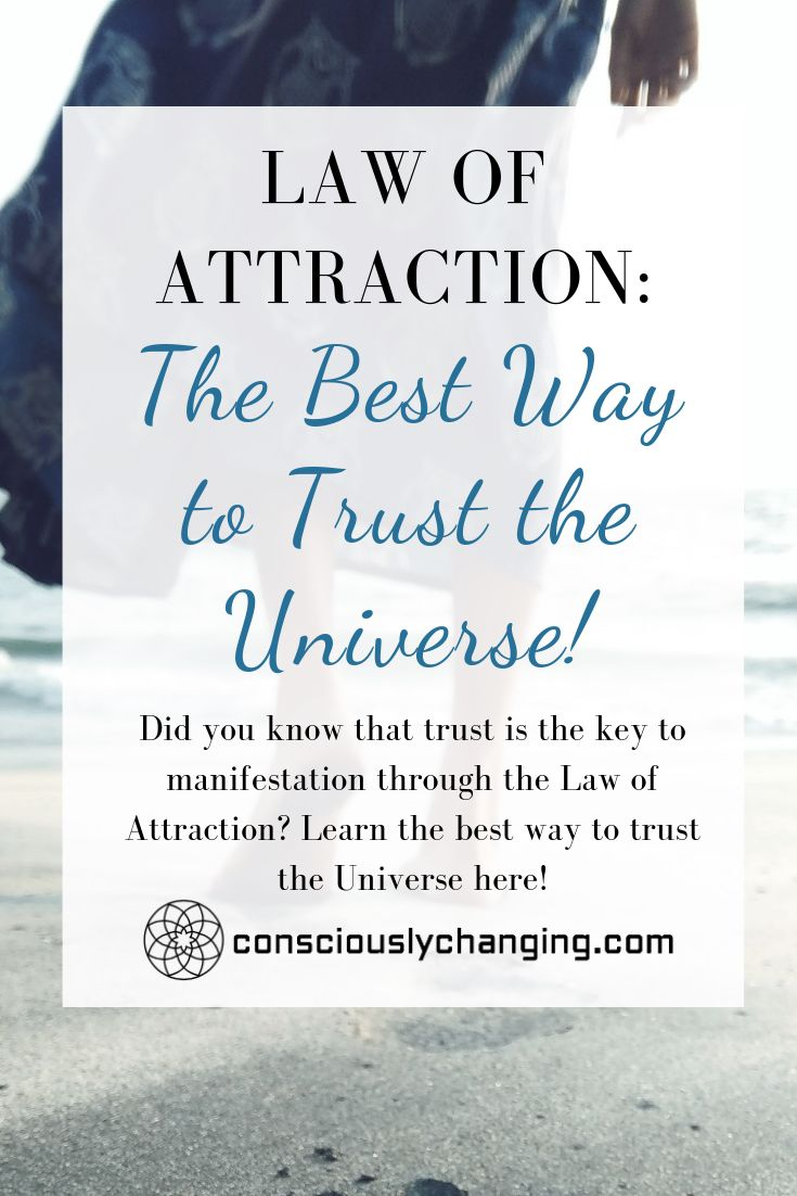 Law of Attraction: The Best Way to Trust the Universe!