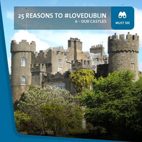 #6: Our Castles - Summer's a great season to explore as much of Dublin as you can – and no exploration should be complete without at least one castle visit.   From Dublin Castle in the heart of the city, to suburban sites in Malahide, Swords, Balbriggan, Dalkey and Drimnagh, they're all impressive examples of ancient architecture.