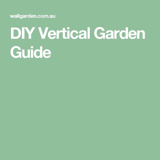 DIY Vertical Garden Guide