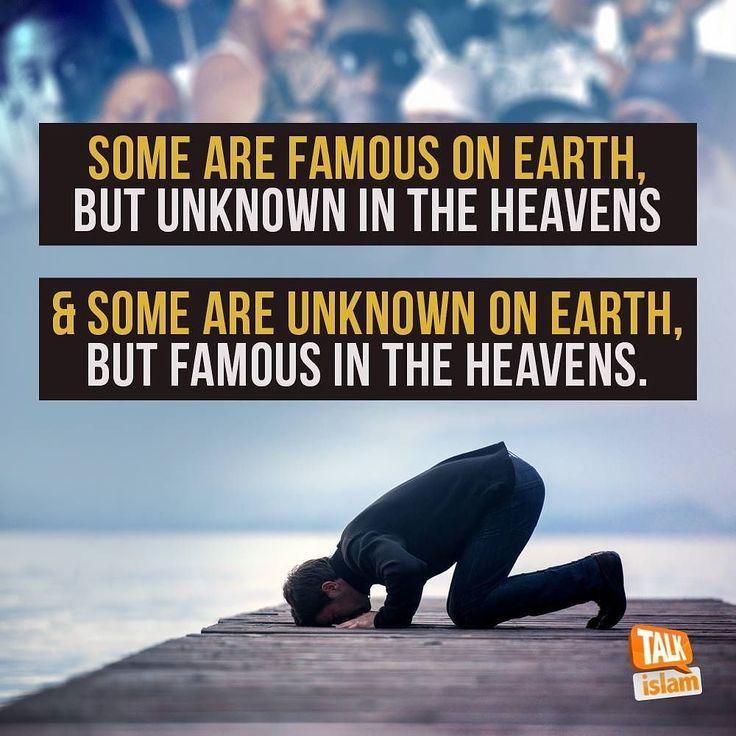 Get famous in heaven #islam #muslim #Allah #Quran #ProphetMuhammadpbuh #instagram #photo #photooftheday #beautiful #photography #advicequotes #lord #god #love #man #men #woman #women #boy #girl #girls #boys #pictures #Facebook #twitter #guidance #wordpress #heart #blog #photogrid