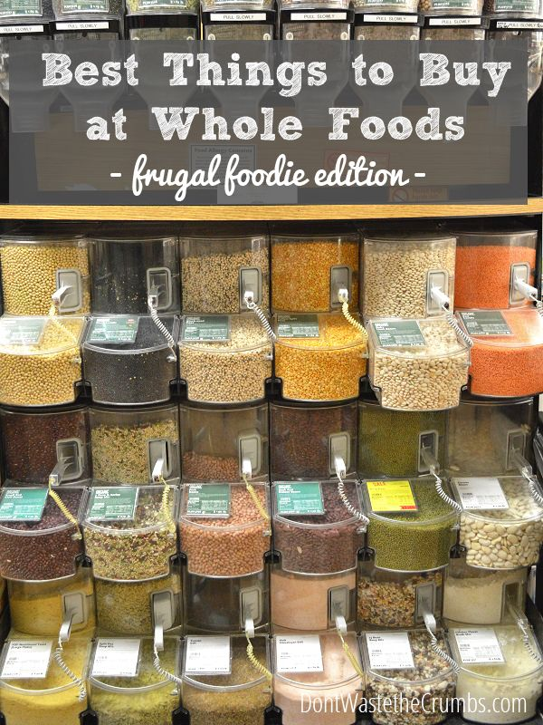 "Best Things to Buy at Whole Foods for Frugal Foodies | See what's affordable at this infamous ""whole paycheck"" store, and leave with healthy food AND money in your pocket! :: DontWastetheCrumbs.com"