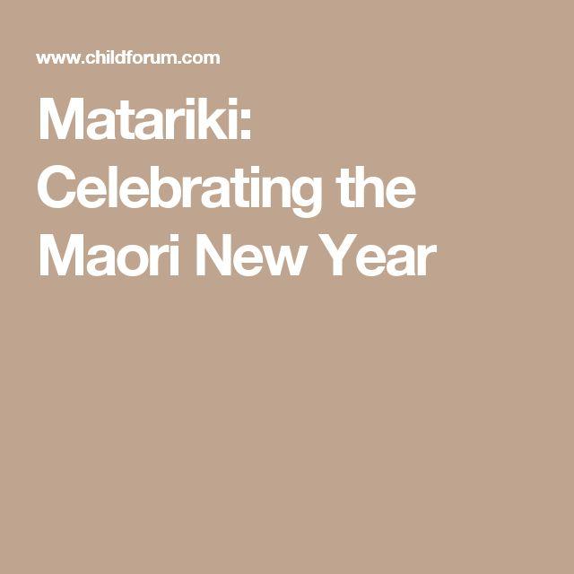 Matariki: Celebrating the Maori New Year