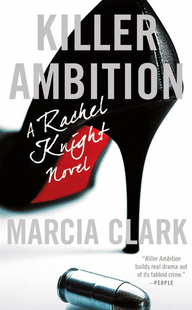 I Have Really Enjoyed The Rachel Knight Series And Marcia Clark Continues  To Impress With Killer Ambition This Book Focuses More On The Courtroom  Side Of