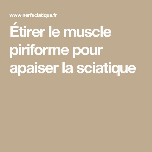 Étirer le muscle piriforme pour apaiser la sciatique