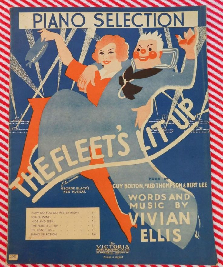 Sheet music for The Fleet s Lit Up copyright 1938 Piano selection Published by Victoria Music Publishing Composed by Vivian Ellis Arranged by Geo L