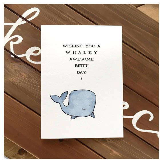 Whale Birthday Card Whale Greeting Card Funny Greeting Card Funny Whale Card Funny Birthday Card Birthday Card Birthday Gift Punny Birthday Cards For Mum Dad Birthday Card Birthday Card Puns