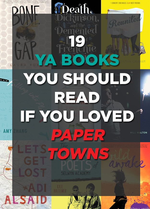 "19 Books To Read If You Loved ""Paper Towns"""
