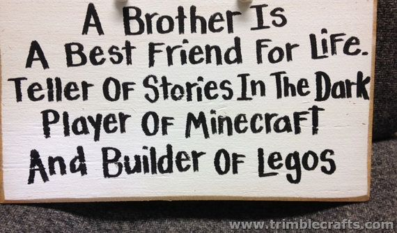 A Brother Is A Best Friend For Life Teller Of Stories In