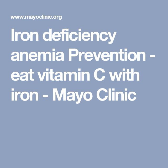Iron deficiency anemia Prevention - eat vitamin C with iron - Mayo Clinic