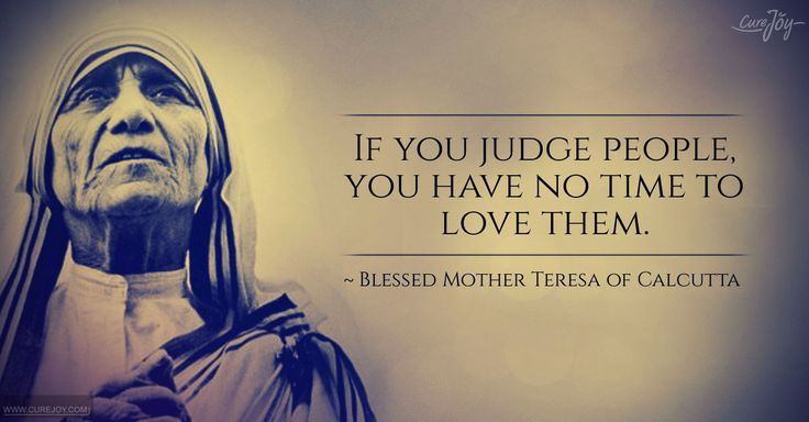Founder of the Missionaries of Charity, Mother Teresa devoted her life to the poor, the sick, and the unloved. Her words about love still ring true after her death, because she always aimed to show God's love through her actions. May you be inspired by these 15 quotes from Mother Teresa!