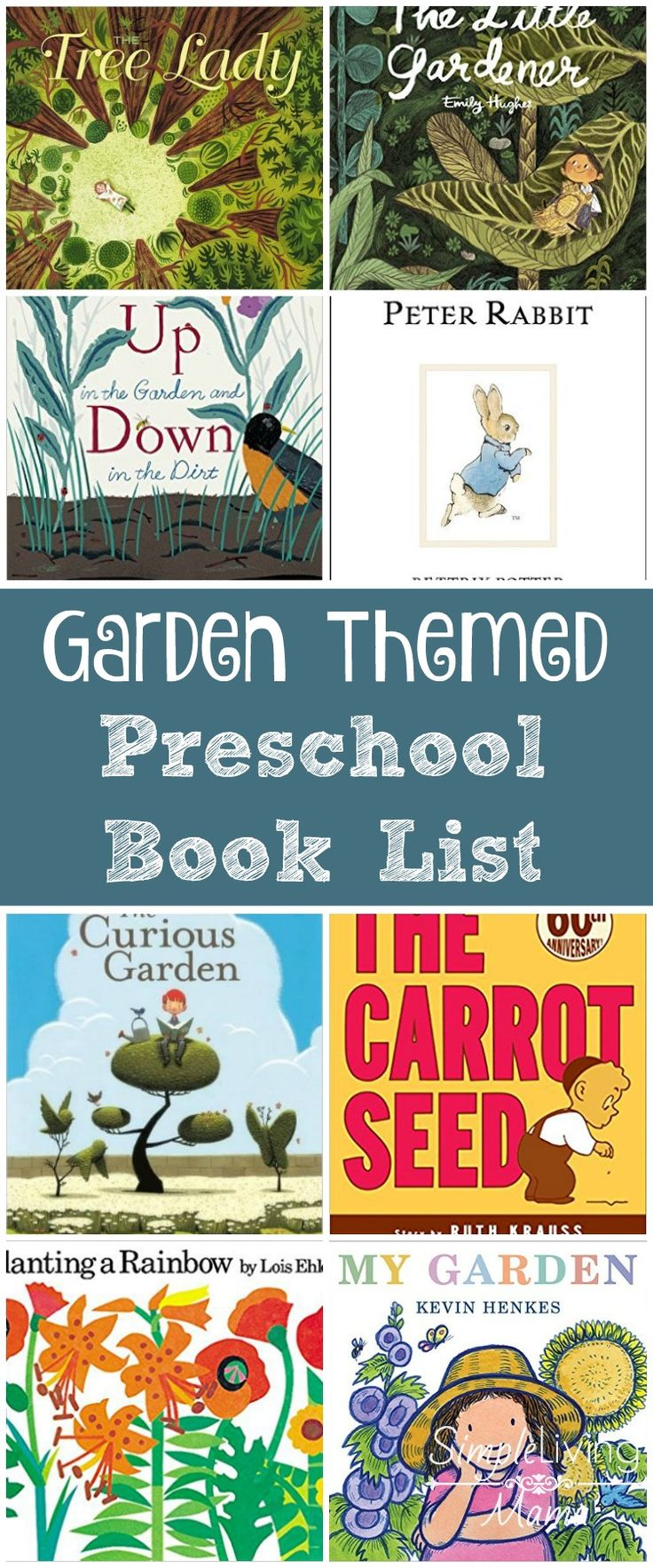 Are you planning a garden theme for your preschooler? This garden themed preschool book list will give you plenty of ideas for creating your own unit.