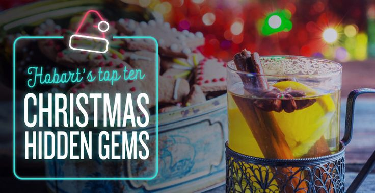Hobart's Top Ten Christmas Hidden Gems #Christmas #Presents #GiftIdeas #Festive #HiddenGems #Blog