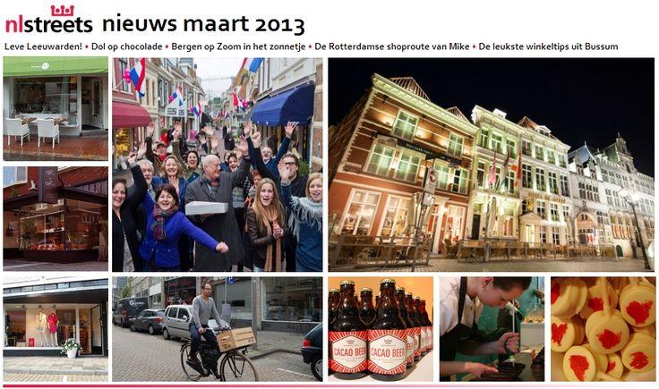 Nieuwsbrief maart: Leve Leeuwarden! • Dol op chocolade • Bergen op Zoom in het zonnetje • De Rotterdamse shoproute van Mike • De leukste winkeltips uit Bussum  http://www.nlstreets.nl/publication/Nieuwsbrief_maart_2013.html