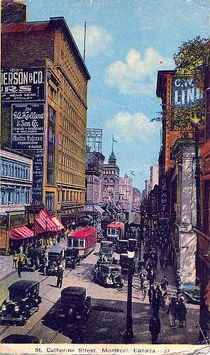 Post Card I bought in Almonte, Ontario. It shows St Catherine Street in Montreal. It appears to have been taken in the 1920's or 30's.