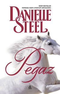 Danielle Steel – Pierwsza Dama Literatury Obyczajowej po raz kolejny napisała świetną historię o wojnie i miłości, dramatycznych wyborach i odbudowanym na nowo życiu. http://www.dom-ksiazki.pl/proza-zagraniczna/pegaz