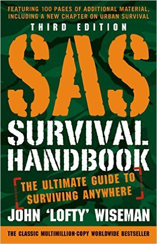 SAS Survival Handbook, Third Edition: The Ultimate Guide to Surviving Anywhere   Hiking Guide Books