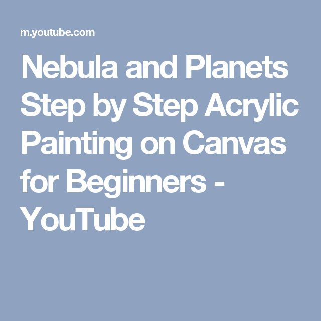 Nebula and Planets Step by Step Acrylic Painting on Canvas for Beginners - YouTube
