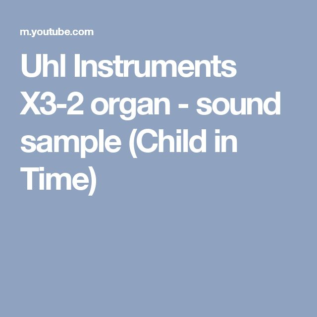 Uhl Instruments X3-2 organ - sound sample (Child in Time)
