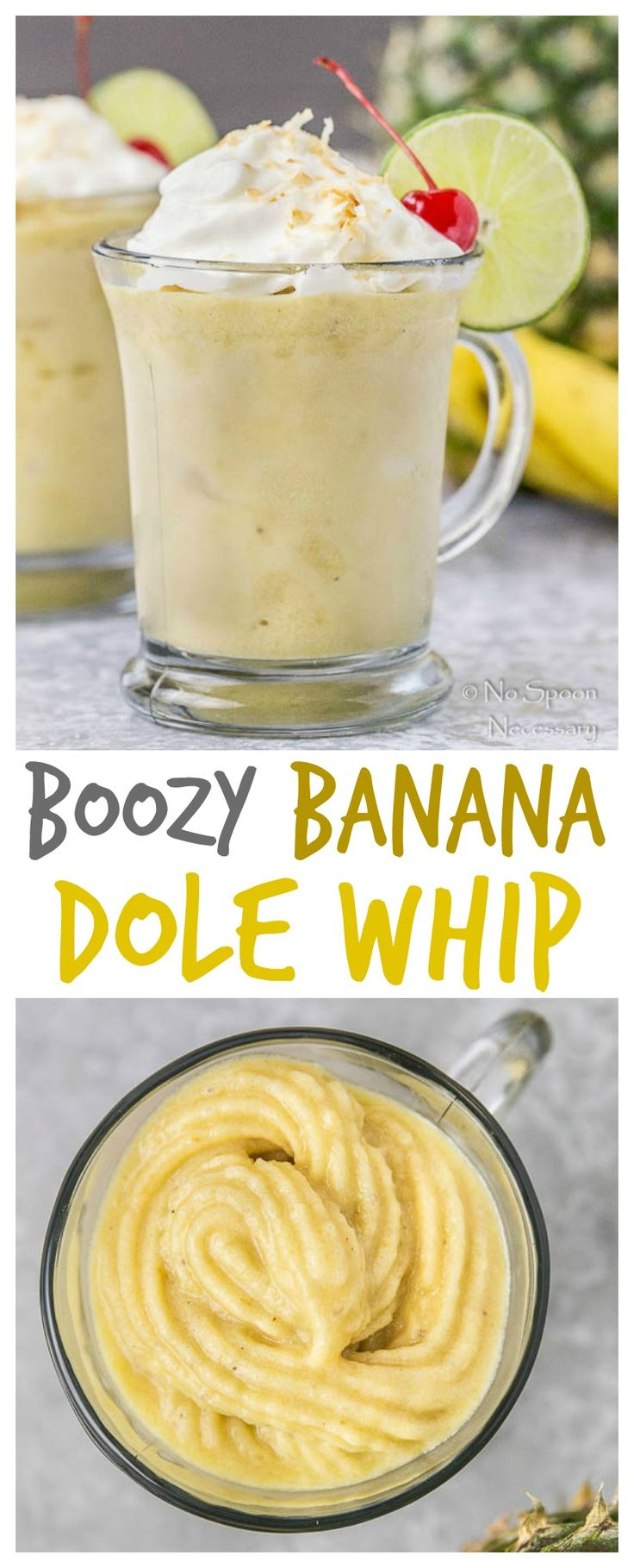 A Spin On The Disney Dole Whip - This Adult Only Version Is A Tropical Paradise For The Taste Buds!!  Boozy Banana Dole Whip.