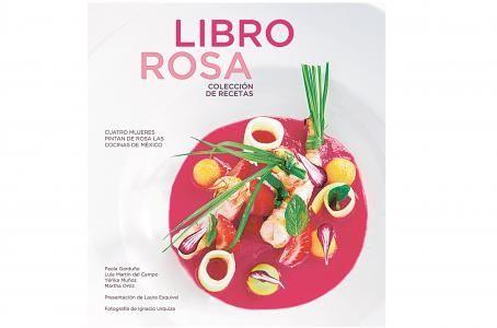 10 Libro Rosa – Paola Garduño, Lula Martín del Campo, Yérika Muñoz y Martha Ortiz