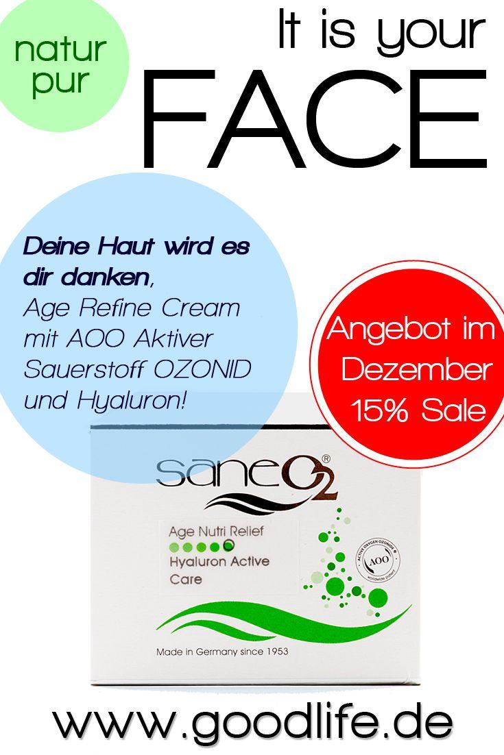 Angebot im Dezemer 15% SALE! Deine Haut wird es dir danken, Age Refine Cream mit AOO Aktiver  Sauerstoff OZONID und und Hyaluron! #Sauerstoffkosmetik #Naturkosmetik #Hyaluronsäure #AntiAging #Age #Refine