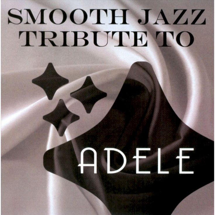 Various Artists - Smooth Jazz Tribute To Adele