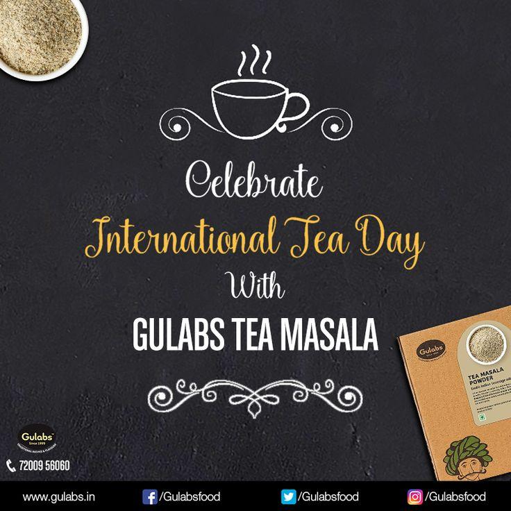 Here's Gulabs wishing you #InternationalTeaDay!!  Buy Tea Masala Powder here > http://gulabs.in/products/tea-masala  #gulabs #tea #masala #fresh
